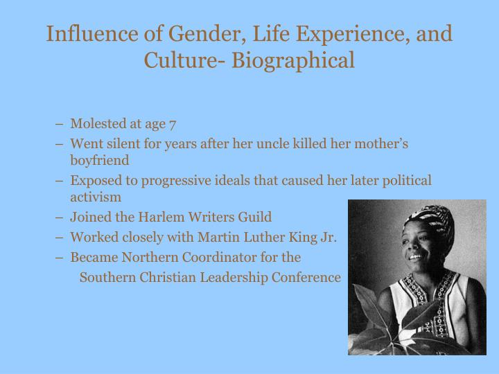 Influence of Gender, Life Experience, and Culture- Biographical