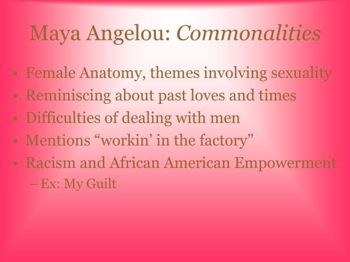 Maya angelou commonalities