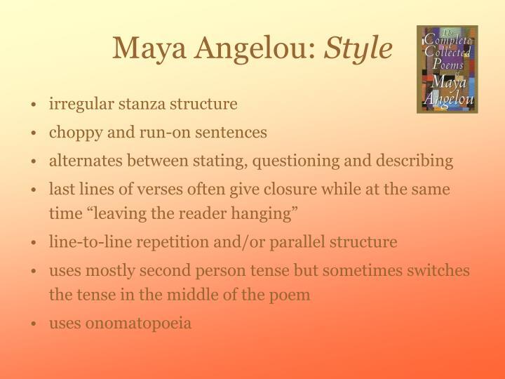 Maya angelou style