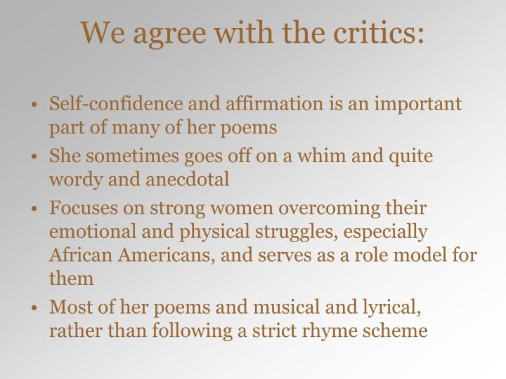 We agree with the critics: