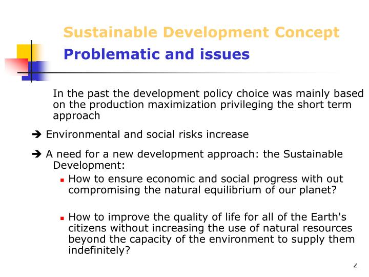 Sustainable development concept problematic and issues
