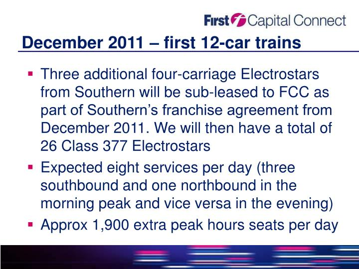 December 2011 – first 12-car trains