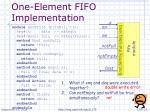 one element fifo implementation