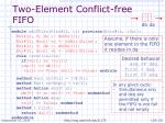 two element conflict free fifo