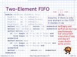 two element fifo
