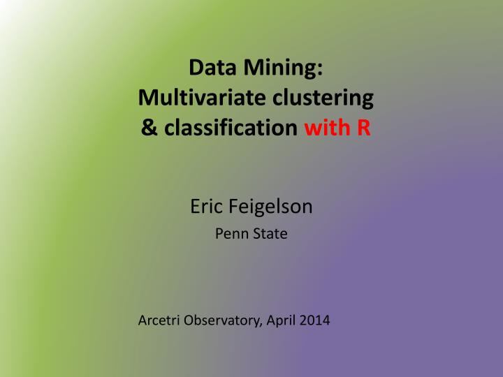 data mining multivariate clustering classification with r n.