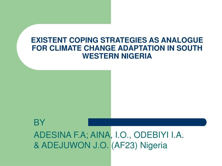 existent coping strategies as analogue for climate change adaptation in south western nigeria n.