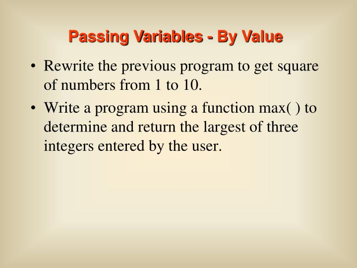 Passing Variables - By Value
