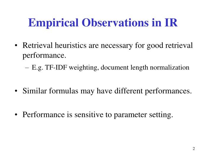 Empirical observations in ir