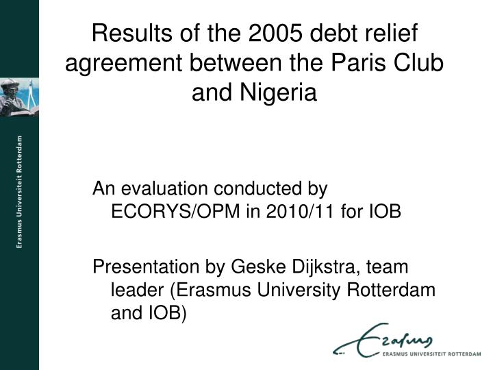 Results of the 2005 debt relief agreement between the paris club and nigeria