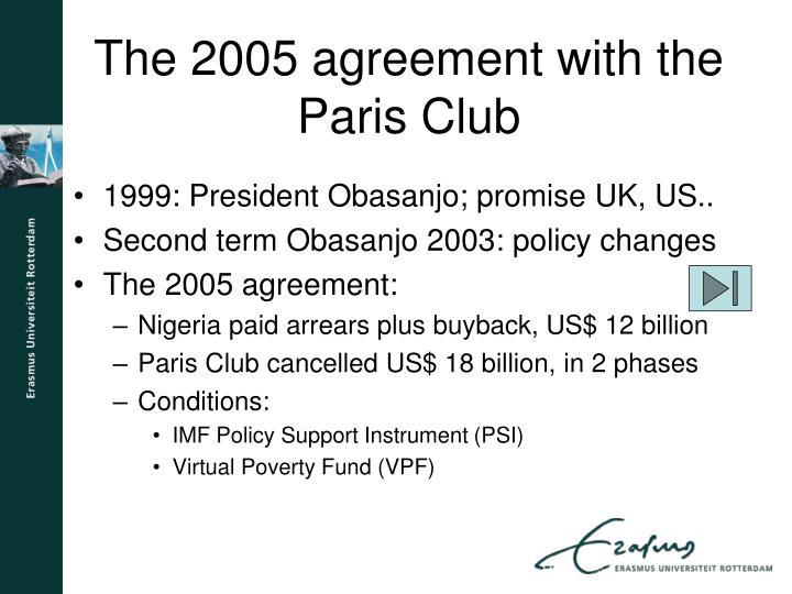 1999: President Obasanjo; promise UK, US..
