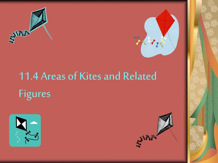 11 4 areas of kites and related figures