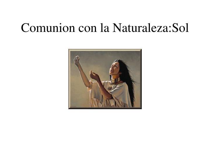 Comunion con la Naturaleza:Sol