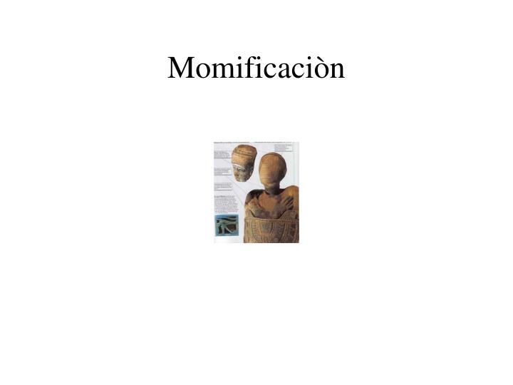 Momificaciòn
