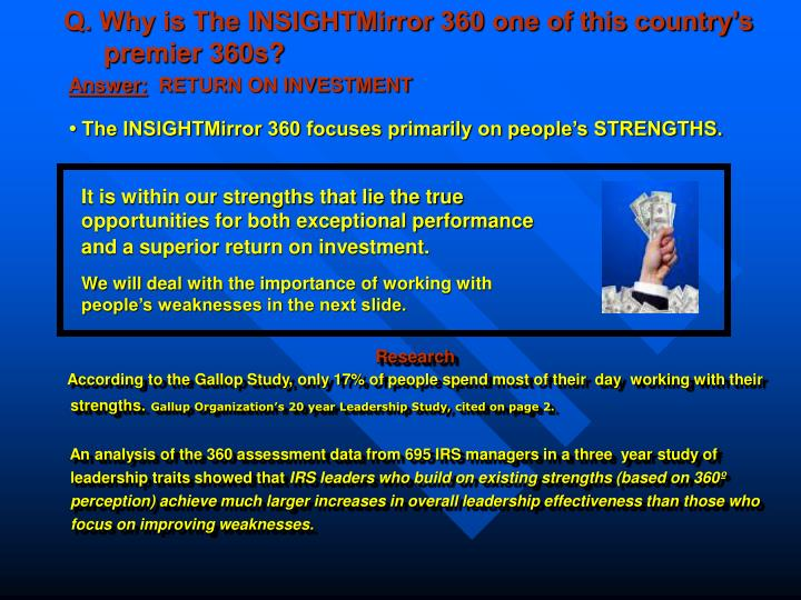 Q. Why is The INSIGHTMirror 360 one of this country's  premier 360s?