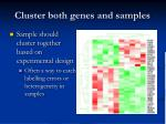 cluster both genes and samples