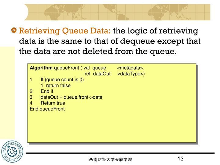 Retrieving Queue Data: