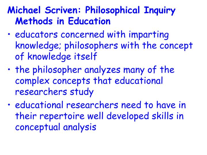 Michael Scriven: Philosophical Inquiry Methods in Education