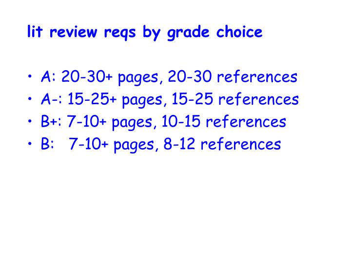 lit review reqs by grade choice