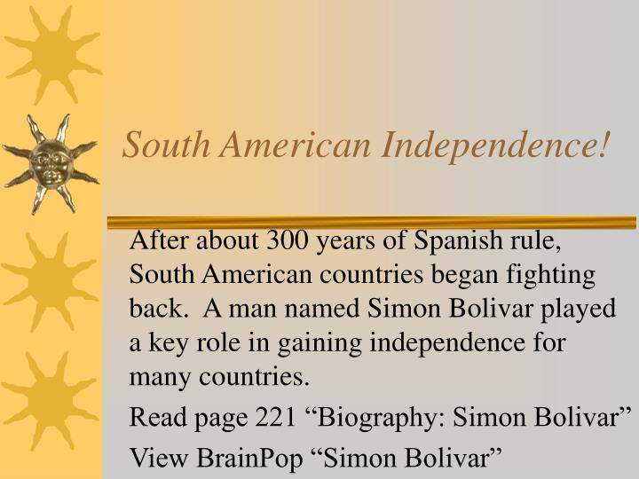 South American Independence!