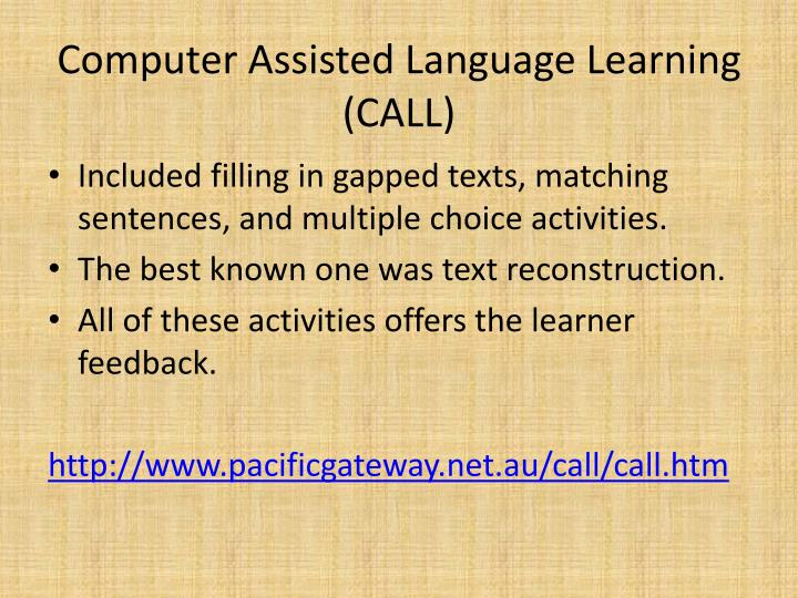 Computer assisted language learning call