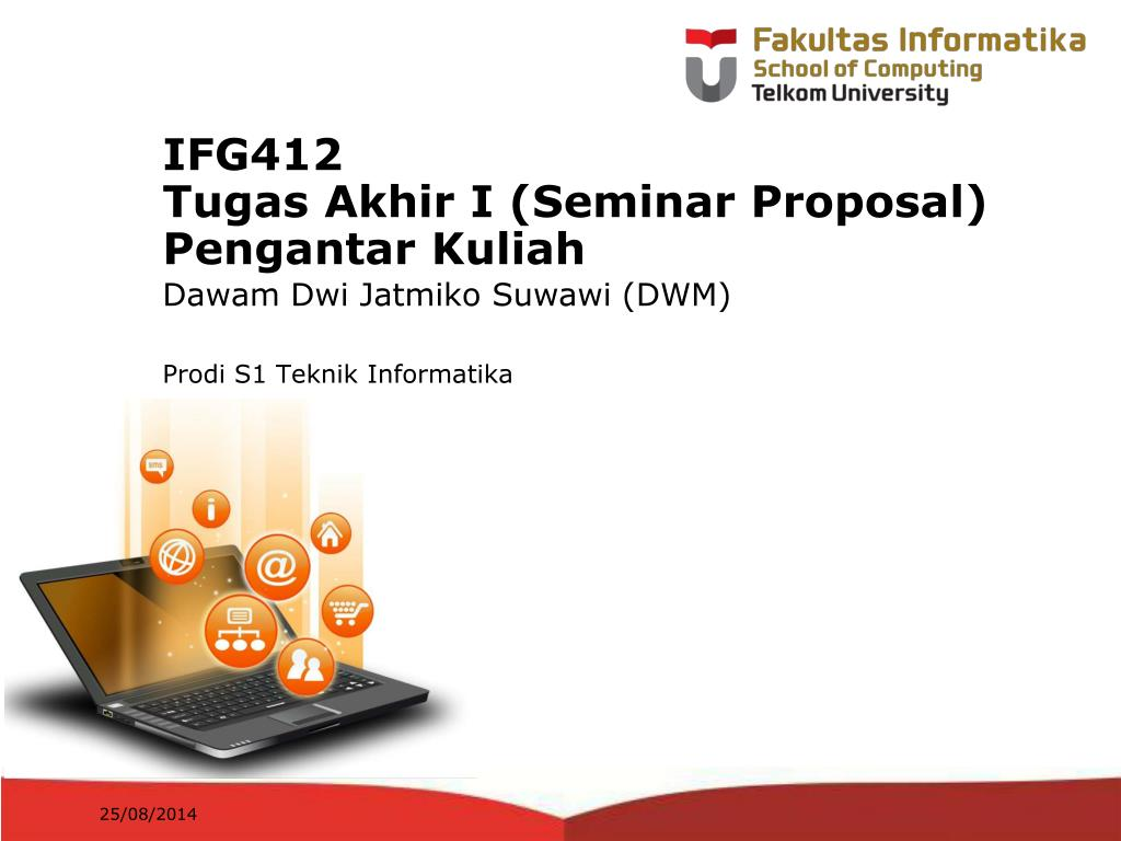 Ppt Ifg412 Tugas Akhir I Seminar Proposal Pengantar Kuliah