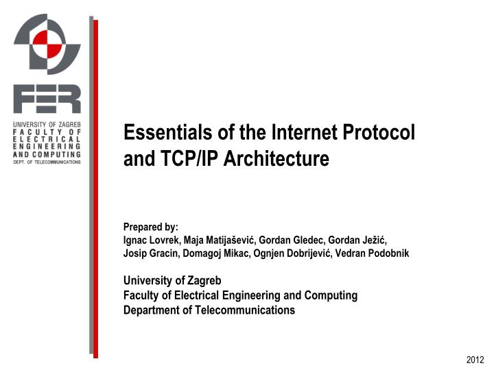 Essentials of the Internet Protocol