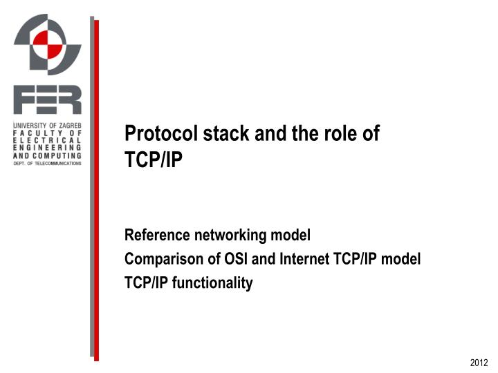 Protocol stack and the role of TCP/IP