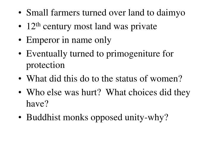 Small farmers turned over land to daimyo