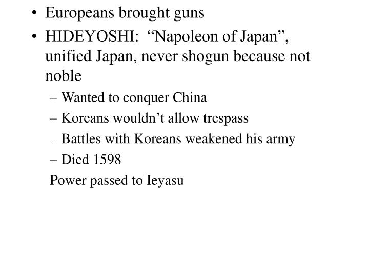 Europeans brought guns