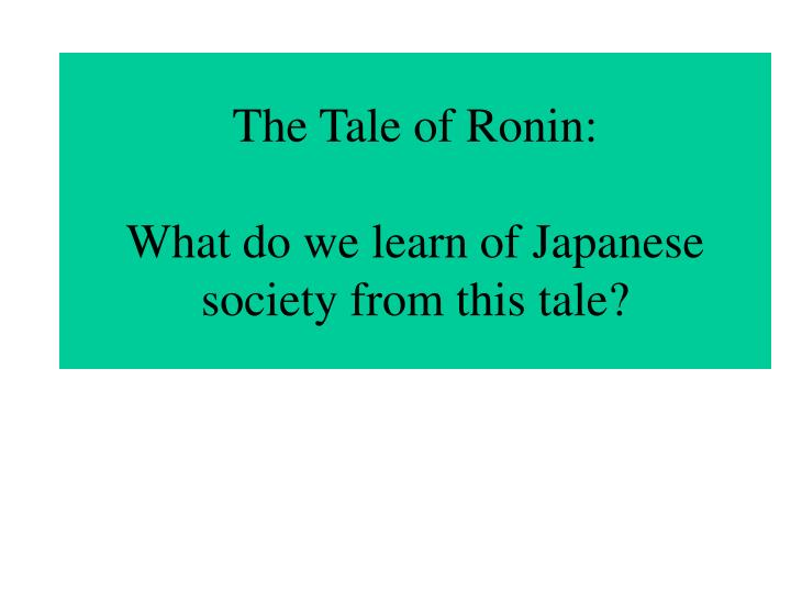 The Tale of Ronin: