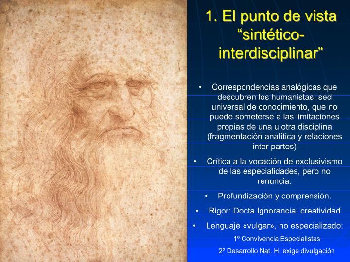 """1. El punto de vista """"sintético-interdisciplinar"""""""