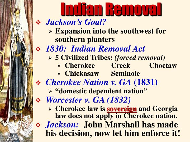 jacksons indian removal policy won acceptance by most americans But, many native americans referred to president jackson, whom they formerly admired, as the devil + it gives me pleasure to announce to congress that the benevolent policy of the government, steadily pursued for nearly thirty years in relation to the removalof the indians beyond.