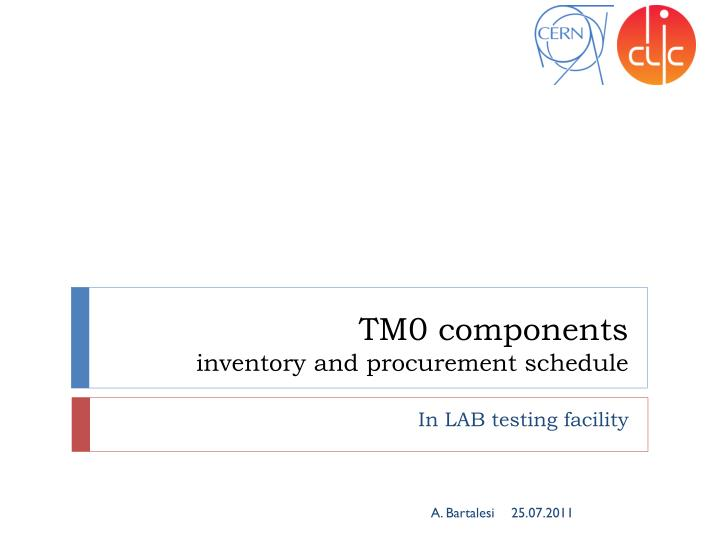 tm0 components inventory and procurement schedule n.