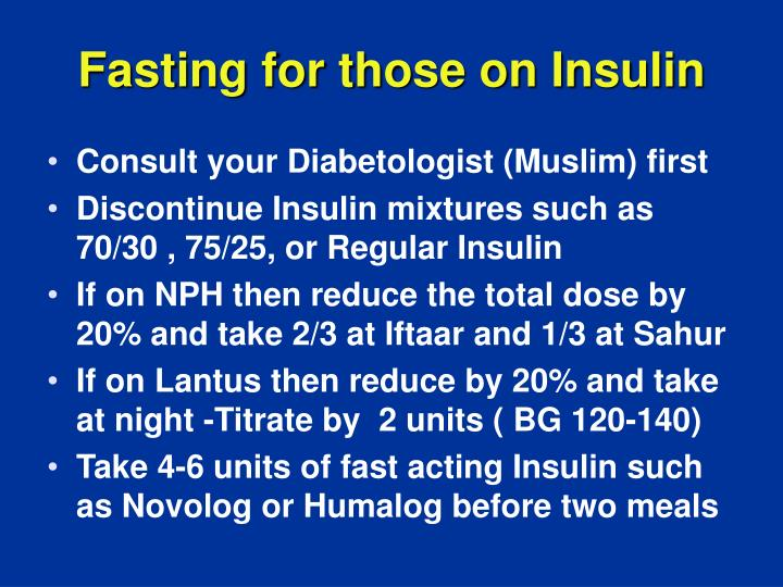 Fasting for those on Insulin