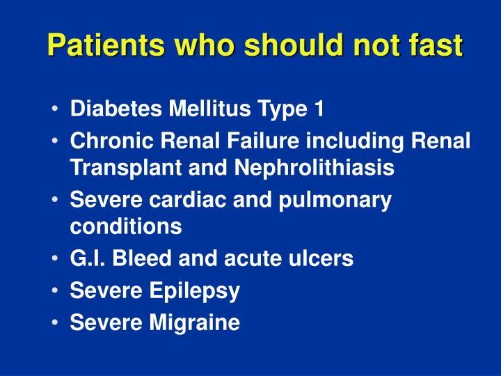 Patients who should not fast
