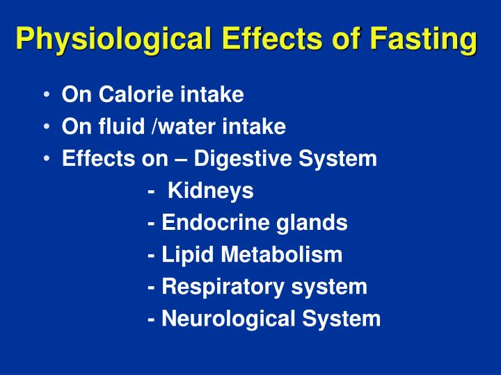 Physiological Effects of Fasting