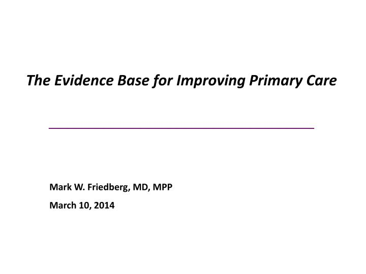 the evidence base for improving primary care n.
