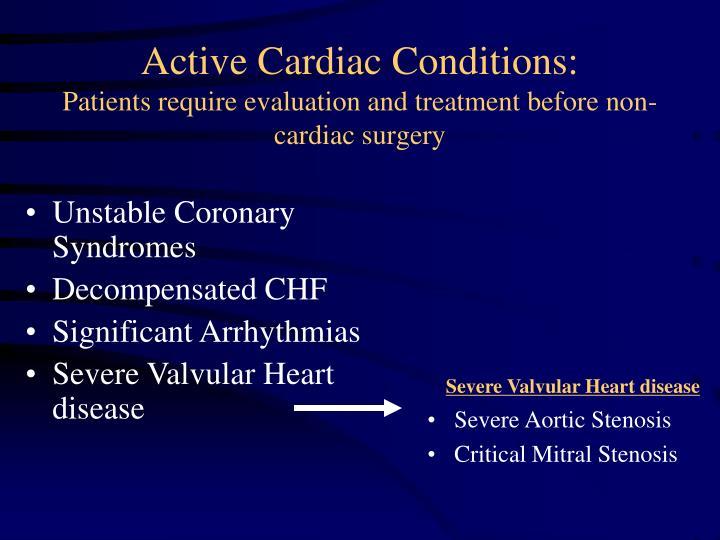 Active Cardiac Conditions: