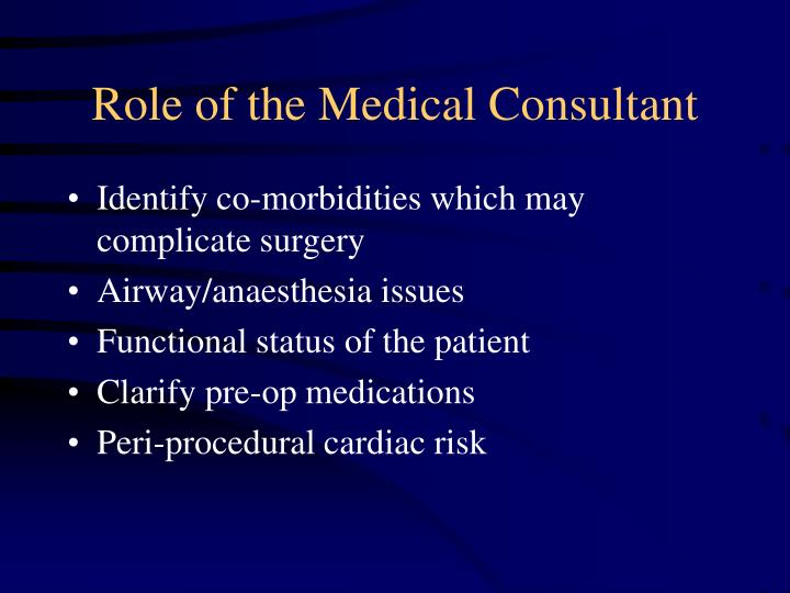 Role of the Medical Consultant