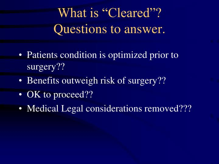 """What is """"Cleared""""?"""