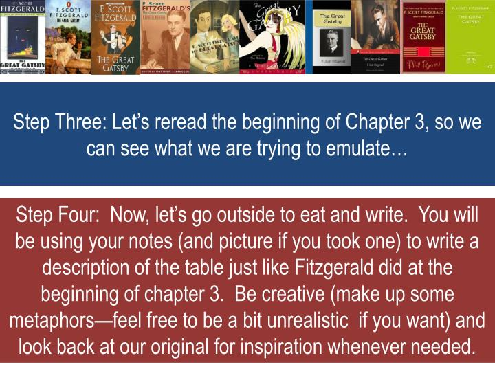 Step three let s reread the beginning of chapter 3 so we can see what we are trying to emulate