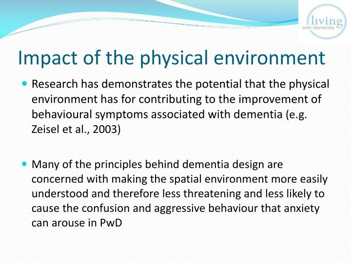 Impact of the physical environment