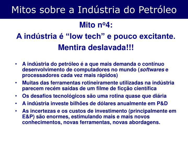 Mitos sobre a Indústria do Petróleo