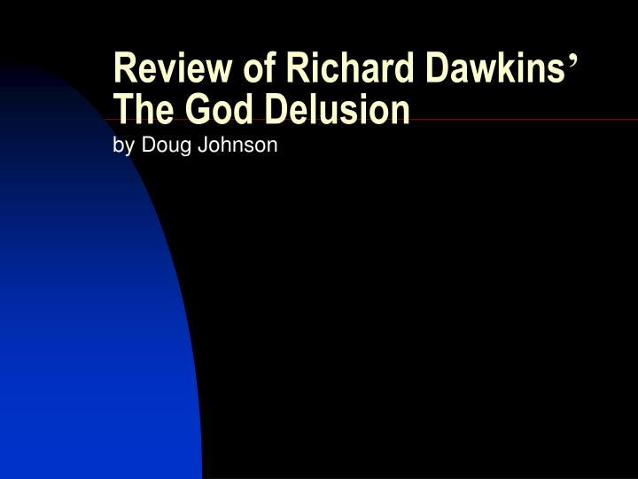 review of richard dawkins the god delusion n.