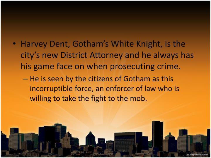 Harvey Dent, Gotham