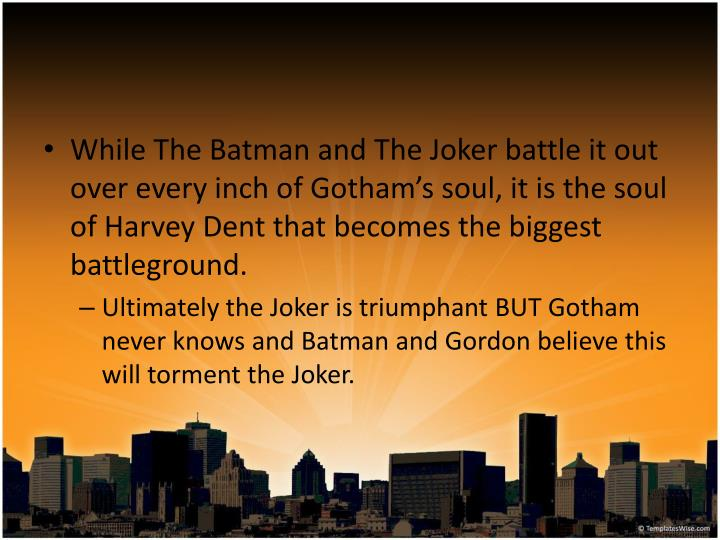 While The Batman and The Joker battle it out over every inch of Gotham