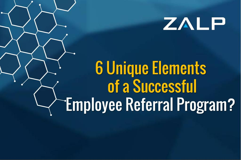 PPT 6 Unique Elements Of Successful Employee Referral Program