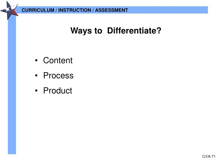 Ways to  Differentiate?