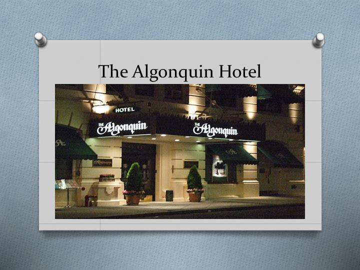 the algonquin hotel n.